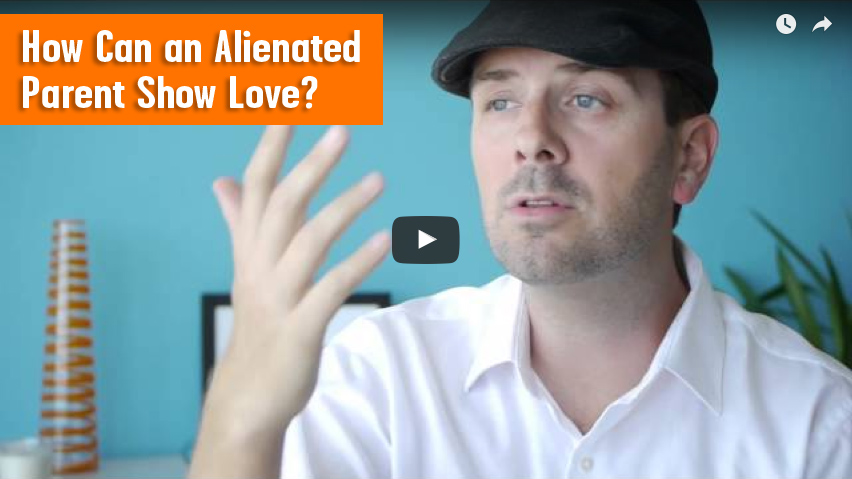 Alienated Parent Show Love