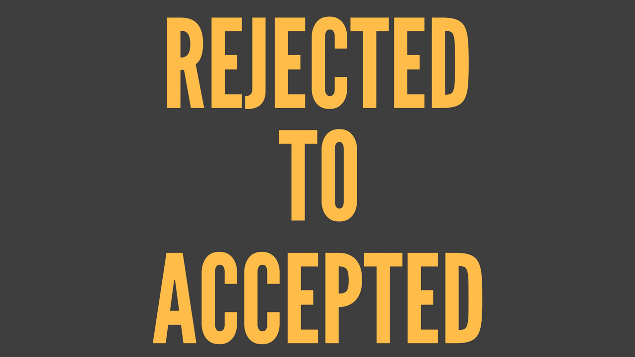 speaking rejected to accepted graphic