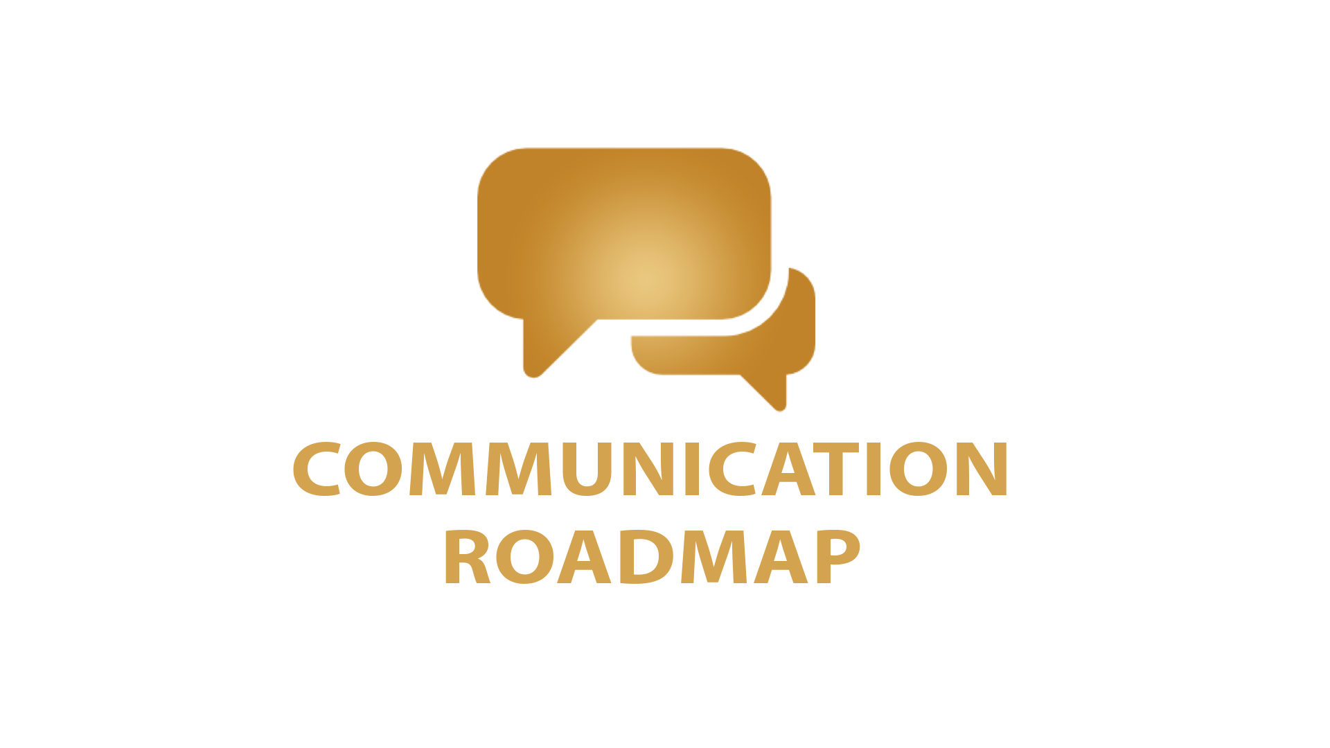 communication roadmap