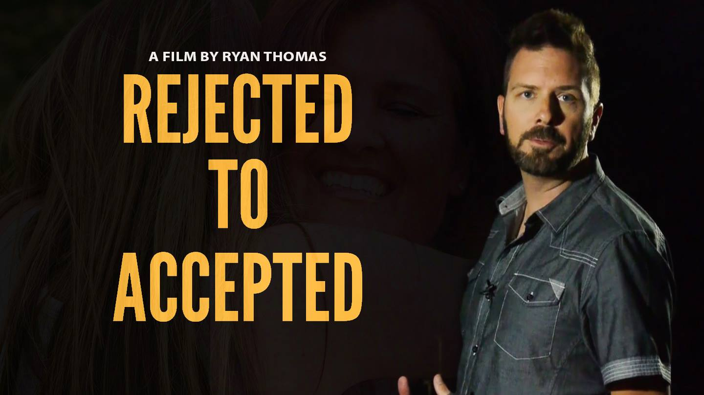 Rejected to Accepted Film